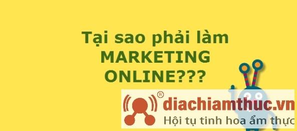 Tại sao phải làm marketing online