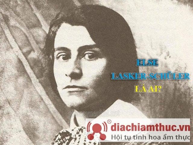 Else Lasker-Schuler là ai