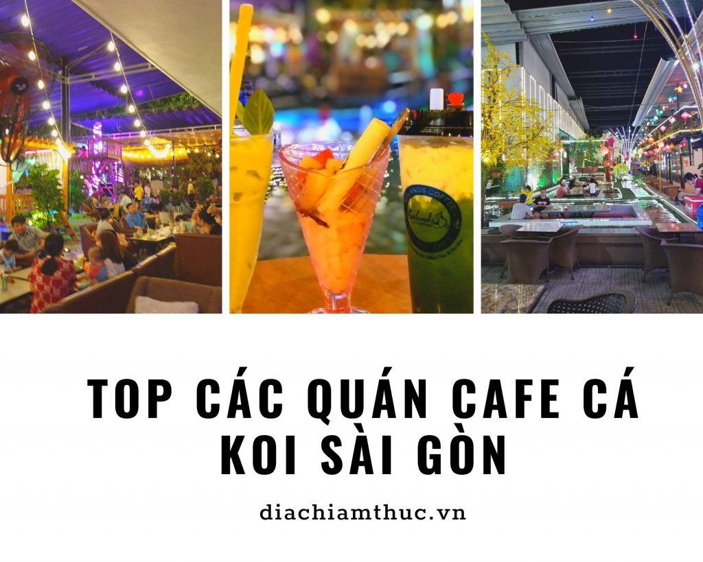 Cafe cá Koi Sài Gòn