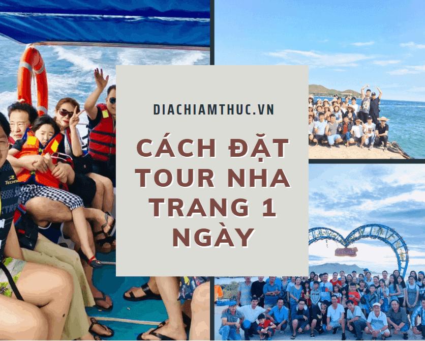 Cách liên hệ đặt tour Nha Trang 1 ngày