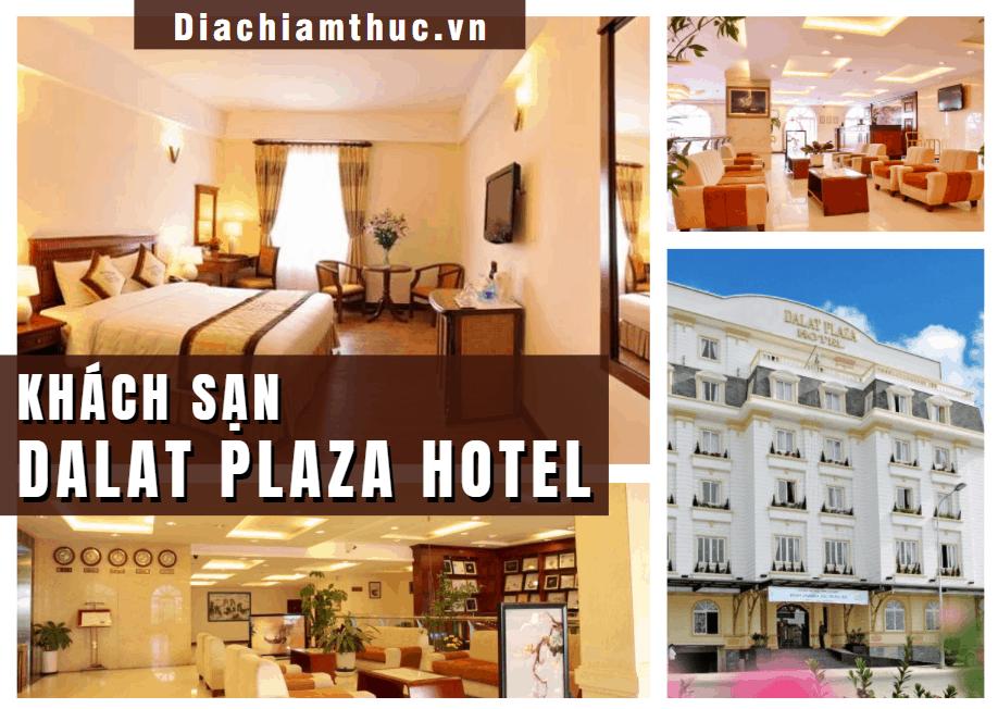 Khách sạn Dalat Plaza Hotel