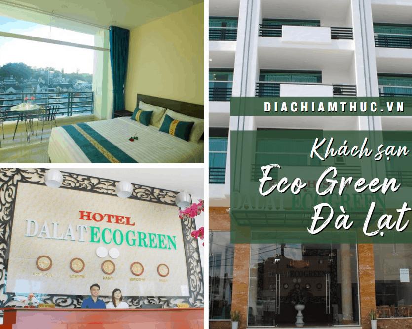 Khách sạn Eco Green Đà Lạt
