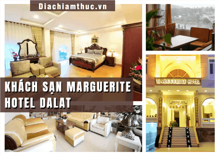 Khách sạn Marguerite Hotel Dalat