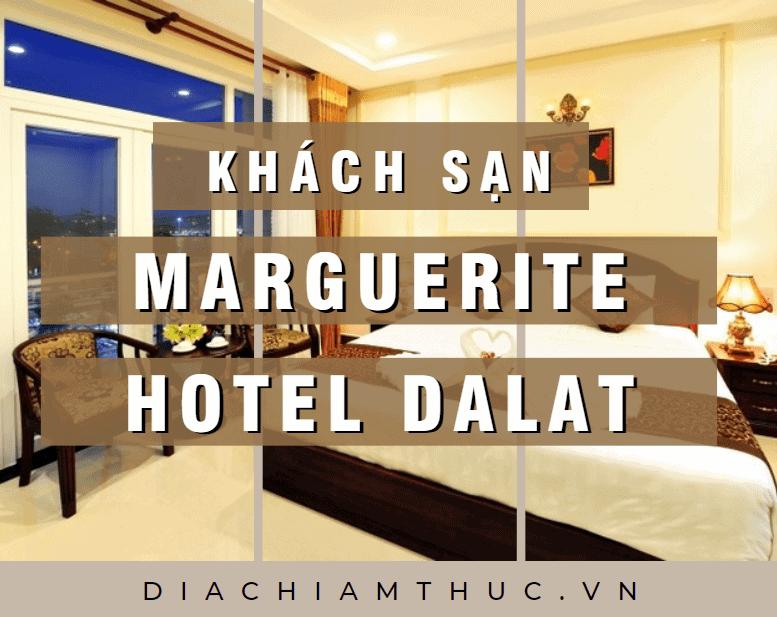 Khách sạn Marguerite Hotel