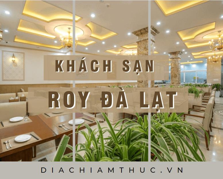Khách sạn Roy Đà Lạt - Khách sạn Đà Lạt đẹp