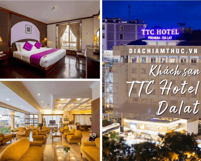 Khách sạn TTC Hotel Dalat