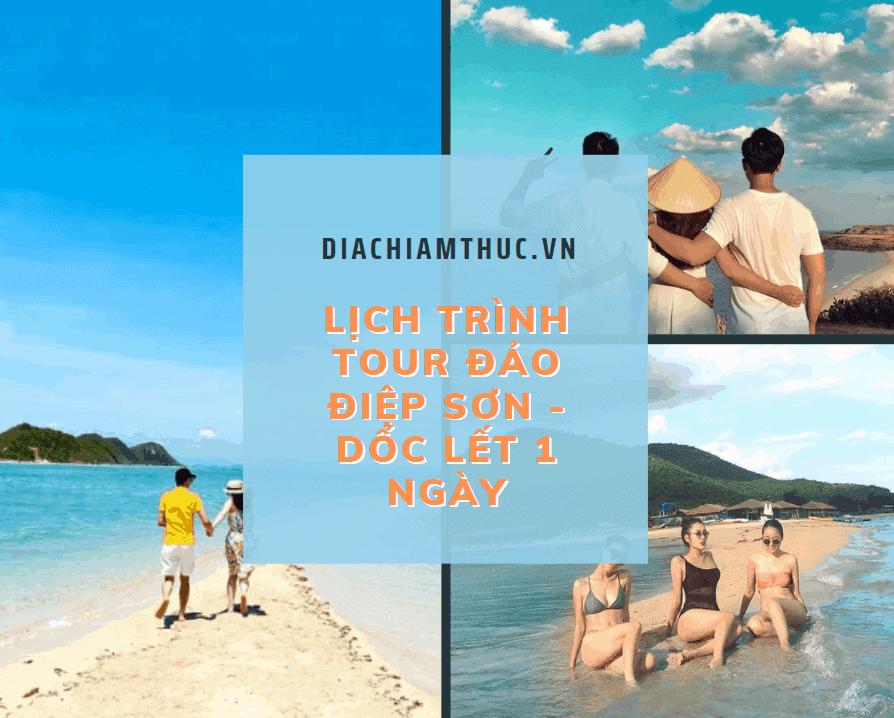 Lịch trình của Tour Đảo Điệp Sơn - Dốc Lết 1 ngày
