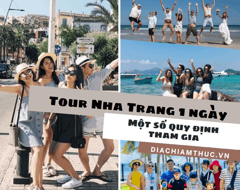 Một số quy định khi đi Tour Nha Trang 1 ngày