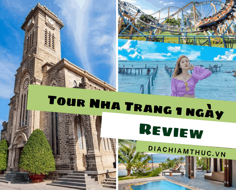 Review tour Nha Trang 1 ngày