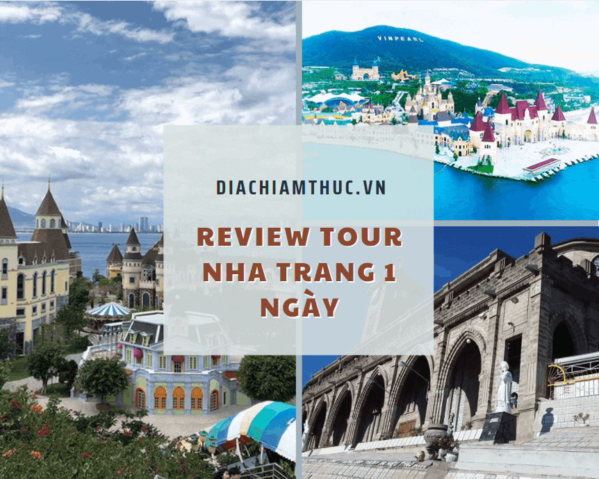 Review tour du lịch Nha Trang 1 ngày