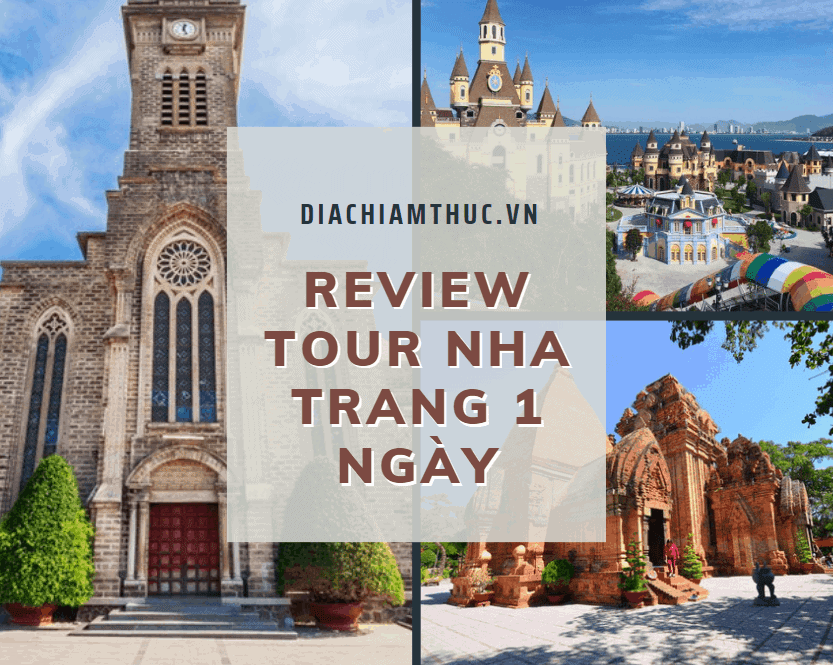 Review về chương trình tour Nha Trang 1 ngày