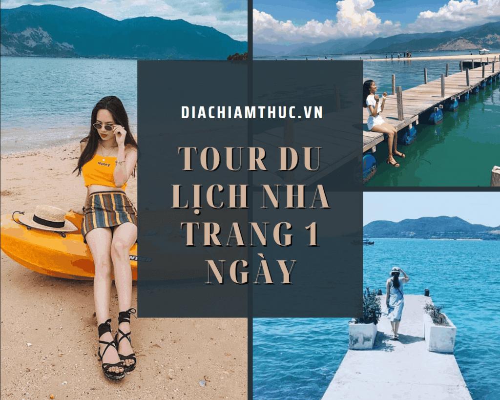 Thông tin cần biết về tour du lịch 1 ngày ở Nha Trang