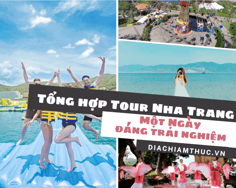 Tổng hợp những chương trình tour Nha Trang 1 ngày