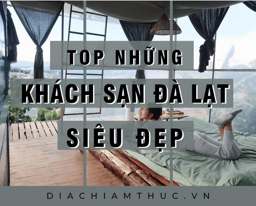Top khách sạn Đà Lạt đẹp
