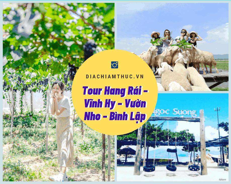 Tour Hang Rái – Vĩnh Hy – Vườn Nho – Bình Lập