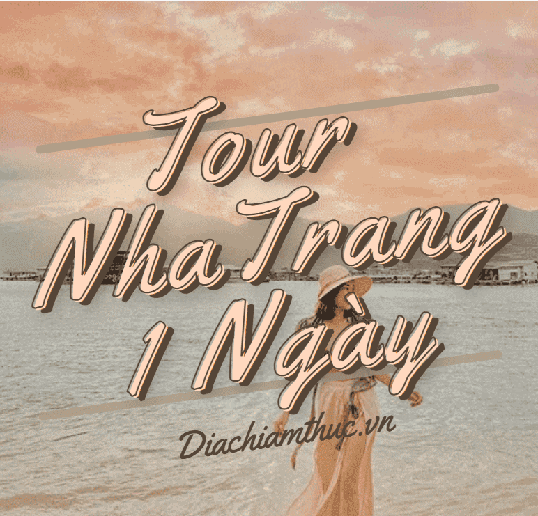 Tour Nha Trang 1 ngày