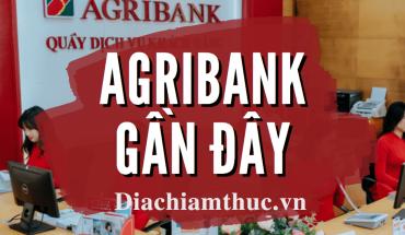 Agribank gần đây