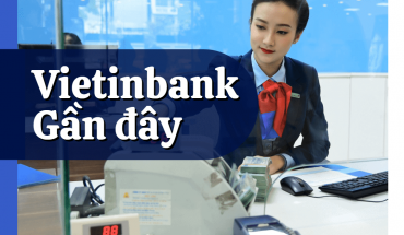 Vietinbank gần đây